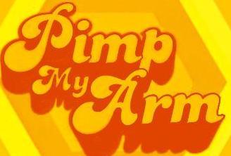 pimp my arm