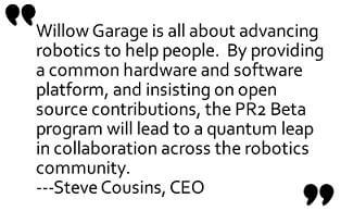 willow-garage-announces-winners-PR2-quote