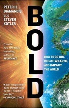 Bold-Peter-Diamandis-Steven-Kotler