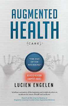 Augmented-Health-care-end-beginning-Lucien-Engelen