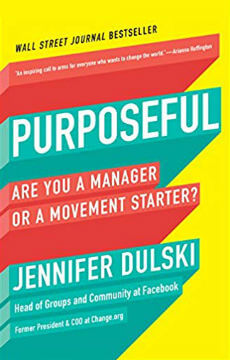 Purposeful-Are-You-a-Manager-or-a-Movement-Starter-Jennifer-Dulski